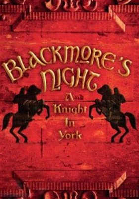 Blackmore's Night - A Knight In York [DVD]