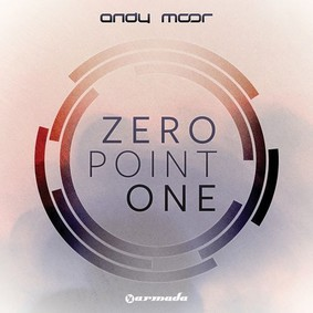 Andy Moor - Zero Point One