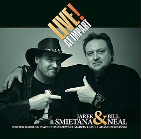 Jarosław Śmietana, Bill Neal - Live at Impart