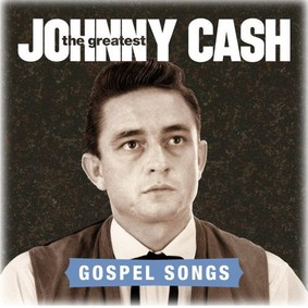 Johnny Cash - Gospel Songs