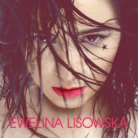 Ewelina Lisowska - Ewelina Lisowska