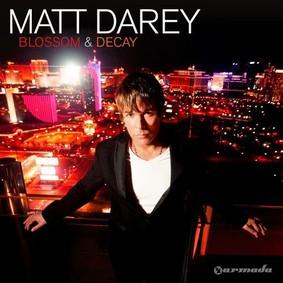 Matt Darey - Blossom & Decay