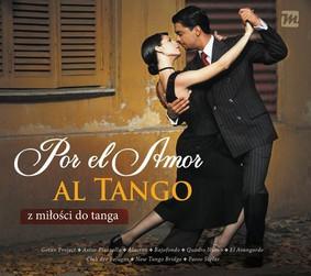 Various Artists - Por El Amor Al Tango. Z miłości do tanga