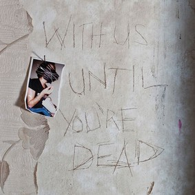 Archive - With Us Until You're Dead