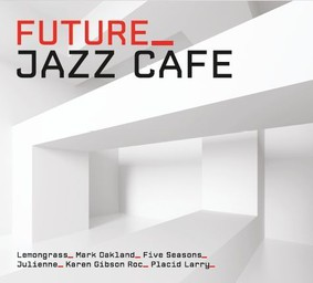 Various Artists - Future Jazz Cafe