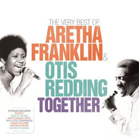 Aretha Franklin, Otis Redding - Together - The Very Best Of