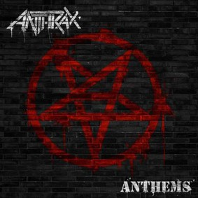 Anthrax - Anthems [EP]