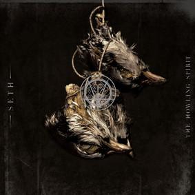Seth - The Howling Spirit