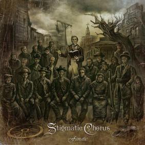 Stigmatic Chorus - Fanatic