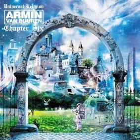 Armin van Buuren - Universal Religion. Chapter 6