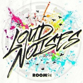 Room 94 - Loud Noises