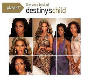 Destiny's Child - Playlist: The Very Best Of