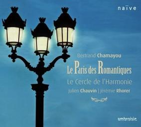 Bertrand Chamayou, Jeremie Rhorer - Le Paris des Romantiques
