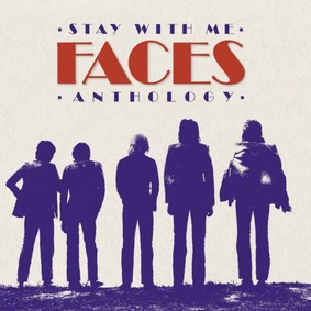 Faces - Stay With Me: Faces Anthology