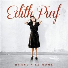 Edith Piaf - Hymne a La Mome