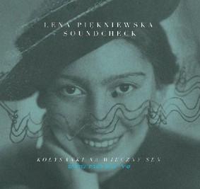 Lena Piękniewska - Kołysanki na wieczny sen