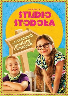 Various Artists - Best Of Studio Stodoła - O rzeczach prostych i ważnych