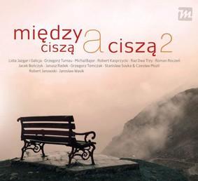 Various Artists - Między ciszą a ciszą 2