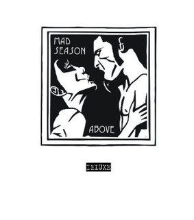 Mad Season - Above [Reedycja]