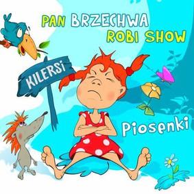 Kilersi - Pan Brzechwa robi show