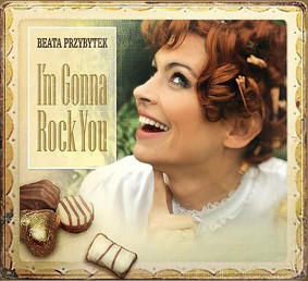 Beata Przybytek - I'm Gonna Rock You