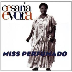 Cesaria Evora - Miss Perfumado (20th Anniversary)