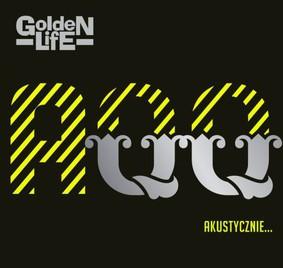 Golden Life - AQQ-akustycznie