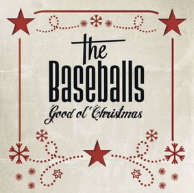 The Baseballs - Good Ol Christmas