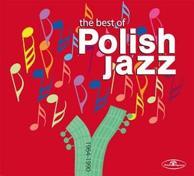 Various Artists - Best of Polish Jazz 1964-1990