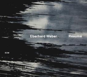 Eberhard Weber - Resume