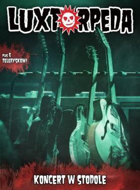 Luxtorpeda - Koncert w Stodole [DVD]