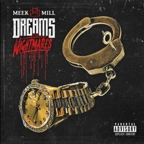 Meek Mill - Dreams and Nightmares