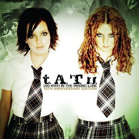 Tatu - 200 km/h In The Wrong Lane (10th Anniversary Edition)