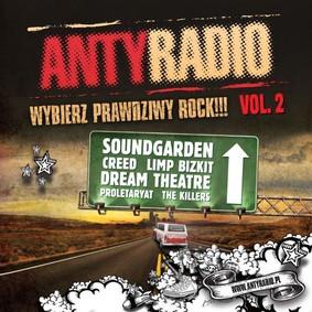 Various Artists - Antyradio - Wybierz prawdziwy rock. Volume 2