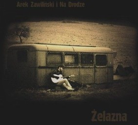 Arek Zawiliński - Żelazna