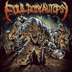 Foul Body Autopsy - Foul Body Autopsy