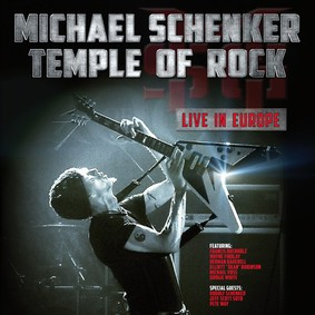 Michael Schenker Group - Temple Of Rock: Live In Europe [Live]