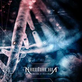 Naumachia - Machine Of Creation