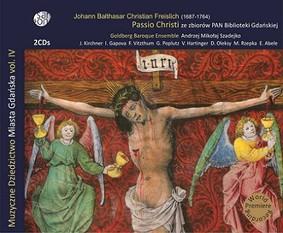Goldberg Baroque Ensemble - Passio Christi