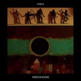Armia - Podróż na wschód