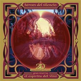 Héroes del Silencio - El Espiritu Del Vino (20Th Anniversary Edition)