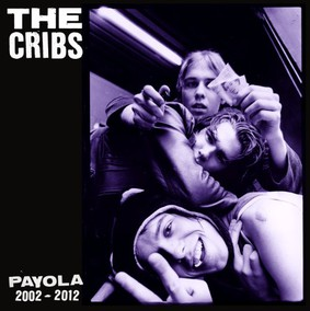 The Cribs - Payola 2002-2012