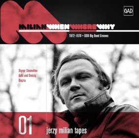 Jerzy Milian - When Where Why