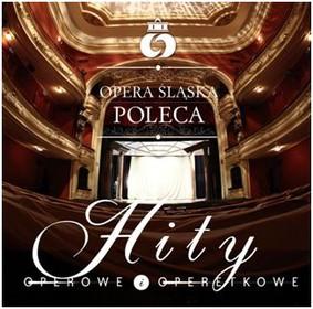Państwowa Opera Śląska - Hity operowe i operetkowe