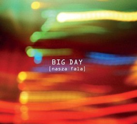 Big Day - Nasza Fala