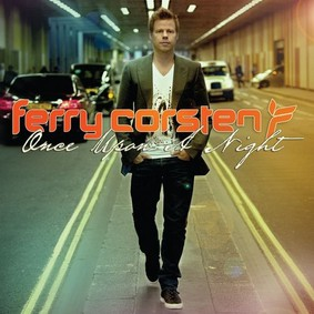 Ferry Corsten - Once Upon A Night 3