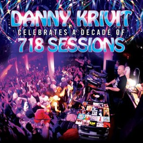 Danny Krivit - Celebrates A Decade Of 718 Sessions