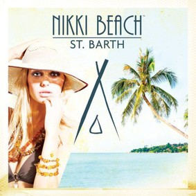 Various Artists - Nikki Beach - St. Barth