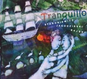 Wojciech Staroniewicz - Tranquillo