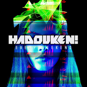 Hadouken! - Every Weekend